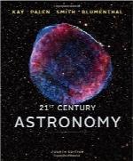 نجومشناسی قرن بیست و یکم؛ نسخه کامل چهارم21st Century Astronomy (Full Fourth Edition)