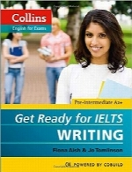آمادگی Writing برای آزمون IELTSCollins Get Ready for IELTS Writing
