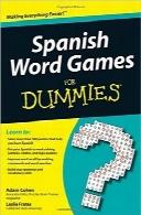 بازی با کلمات اسپانیایی بهزبان سادهSpanish Word Games For Dummies