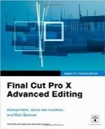 تدوین پیشرفته با Final Cut Pro XApple Pro Training Series: Final Cut Pro X Advanced Editing