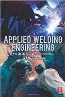 مهندسی جوش کاربردیApplied Welding Engineering: Processes, Codes, and Standards