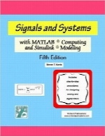 سیگنال‌ها و سیستم‌ها با  محاسبات MATLAB و مدل‌سازی SimulinkSignals and Systems with MATLAB Computing and Simulink Modeling, Fourth Edition