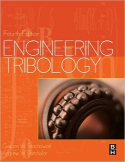 مهندسی تریبولوژی / Engineering Tribology, Fourth Edition