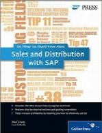 فروش و توزیع با SAPSales and Distribution with SAP: 100 Things You Should Know About