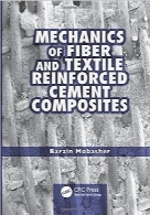مکانیک کامپوزیتهای سیمانی تقویت شده با الیاف و منسوجاتMechanics of Fiber and Textile Reinforced Cement Composites