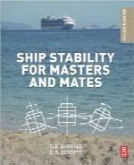 پایداری و ایستایی کشتی برای اساتید و افسرانShip Stability for Masters and Mates, Seventh Edition