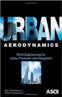 آیرودینامیک شهری؛ مهندسی باد برای برنامهریزان و طراحان شهریUrban Aerodynamics: Wind Engineering for Urban Planners and Designers