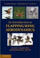 آیرودینامیک بال‌زدنAn Introduction to Flapping Wing Aerodynamics (Cambridge Aerospace Series)