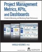 متریکهای مدیریت پروژه، KPIها و داشبوردهاProject Management Metrics, KPIs, and Dashboards: A Guide to Measuring and Monitoring Project Performance