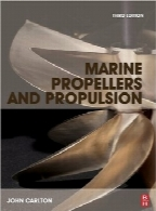 پروانه‌ و پیشرانش دریاییMarine Propellers and Propulsion, Third Edition