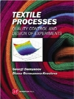 فرآیندهای نساجیTextile Processes: Quality Control and Design of Experiments (Asme)