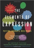عناصر بیانThe Elements of Expression: Putting Thoughts into Words