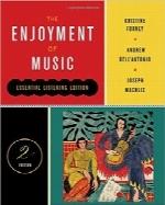 لذتبردن از موسیقیThe Enjoyment of Music (Essential Listening Edition, Second Edition)