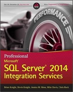 خدمات یکپارچه مایکروسافت SQL Server 2014 حرفهای / Professional Microsoft SQL Server 2014 Integration Services (Wrox Programmer to Programmer)