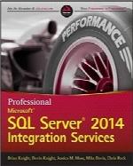 خدمات یکپارچه مایکروسافت SQL Server 2014 حرفهایProfessional Microsoft SQL Server 2014 Integration Services (Wrox Programmer to Programmer)