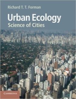 اکولوژی شهری؛ علوم شهرها / Urban Ecology: Science of Cities
