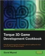 راهنمای توسعه بازی سهبعدی TorqueTorque 3D Game Development Cookbook