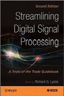 استریم‌لاینینگ پردازش سیگنال دیجیتالStreamlining Digital Signal Processing: A Tricks of the Trade Guidebook