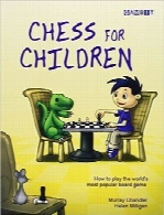 شطرنج برای کودکانChess for Children: How to Play the World's Most Popular Board Game