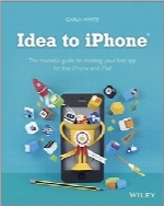 ایدههایی برای iPhoneIdea to iPhone: The essential guide to creating your first app for the iPhone and iPad