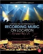 ضبط موسیقی در محلRecording Music on Location: Capturing the Live Performance