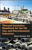 هندبوک عایق حرارتی برای صنایع نفت و گاز و پتروشیمیThermal Insulation Handbook for the Oil, Gas, and Petrochemical Industries