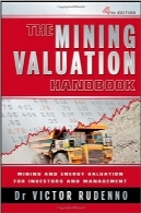 ارزش‌گذاری معدنThe Mining Valuation Handbook: Mining and Energy Valuation for Investors and Management