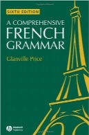 آموزش جامع گرامر زبان فرانسهA Comprehensive French Grammar