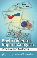 تحلیل اثرات زیست محیطیEnvironmental Impact Analysis: Process and Methods