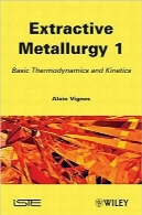 متالورژی استخراجی 1Extractive Metallurgy 1: Basic Thermodynamics and Kinetics