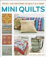 لحاف‌های کوچکMini Quilts: Fun patterns to quilt in a snap