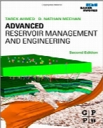 مهندسی و مدیریت مخزن پیشرفتهAdvanced Reservoir Management and Engineering, Second Edition