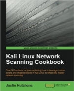 راهنمای Scanning شبکه Kali LinuxKali Linux Network Scanning Cookbook