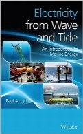 برق ناشی از امواج و جزر و مدElectricity from Wave and Tide: An Introduction to Marine Energy