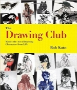 کلوپ طراحیThe Drawing Club: Master the Art of Drawing Characters from Life
