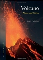 آتشفشان؛ طبیعت و فرهنگVolcano: Nature and Culture (Reaktion Books – Earth)