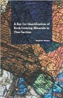 کلیدی برای شناسایی مواد معدنی سنگها در مقاطع نازکA Key for Identification of Rock-Forming Minerals in Thin Section