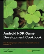 راهنمای توسعه بازی Android NDKAndroid NDK Game Development Cookbook