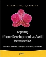 توسعه iPhone با زبان Swift برای مبتدیانBeginning iPhone Development with Swift: Exploring the iOS SDK