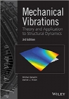 ارتعاشات مکانیکیMechanical Vibrations: Theory and Application to Structural Dynamics