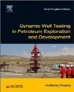تست چاه پویا در اکتشاف و توسعه نفتDynamic Well Testing in Petroleum Exploration and Development