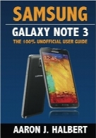 Samsung Galaxy Note 3Samsung Galaxy Note 3: The 100% Unofficial User Guide