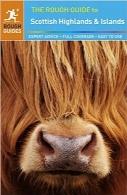 راهنمای سفر ارتفاعات و جزایر اسکاتلندThe Rough Guide to Scottish Highlands & Islands