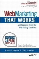 بازاریابی اینترنتی کاربردیWeb Marketing That Works: Confessions from the Marketing Trenches