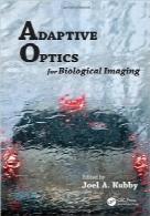 اپتیک تطبیقی برای تصویربرداری بیولوژیکیAdaptive Optics for Biological Imaging
