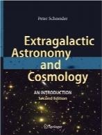 اخترشناسی فراکهکشانی و کیهانشناسیExtragalactic Astronomy and Cosmology: An Introduction