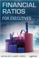 نسبتهای مالی برای مدیرانFinancial Ratios for Executives: How to Assess Company Strength, Fix Problems, and Make Better Decisions