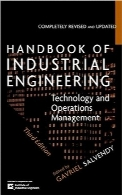 هندبوک مهندسی صنایع؛ مدیریت تکنولوژی و عملیاتHandbook of Industrial Engineering: Technology and Operations Management