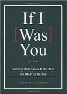 اگر من جای تو بودم…؛ و اشتباهات گرامری بیشتری که ممکن است انجام دهیدIf I Was You…: And Alot More Grammar Mistakes You Might Be Making