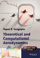 آیرودینامیک نظری و محاسباتیTheoretical and Computational Aerodynamics (Aerospace Series)